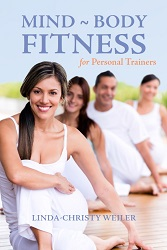 Mind-Body Fitness for Personal Trainers