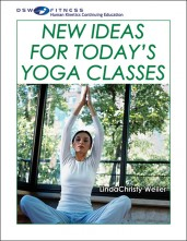 New Ideas for Todays Yoga Classes