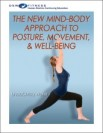 The New Mind-Body Approach