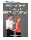 Pro-active Postural Restructuring